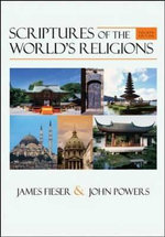 Scriptures of the World's Religions : Fourth Edition - James Fieser
