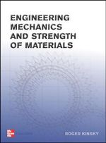 Engineering Mechanics and Strength of Materials : Textbook - Roger Kinsky