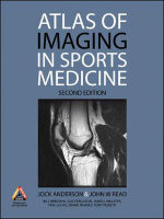 Atlas of Imaging in Sports Medicine : A Student Guide to Success - Jock Anderson
