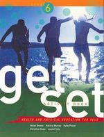 Get Set Level 6 Student Activity Book : Health and Physical Education for VELS - Helen E. Brown
