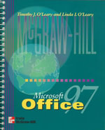 Microsoft Office 97 : Excluding Powerpoint - Timothy J. O'Leary