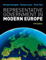 Representative Government in Modern Europe : Ten Religious Explorers from Newman to Ratzinger - Michael Gallagher