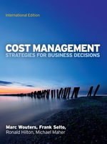 Cost Management : Strategies for Business Decisions - Marc Wouters