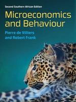 Microeconomics and Behaviour - A. Pierre De Villiers