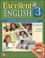 Excellent English 3 Student Book W/ Audio Highlights : Language Skills for Success - Jan Forstrom