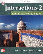 Interactions 2 Listening/Speaking : Interactions - Judith Tanka