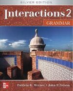 Interactions 2 Grammar : Interactions - Patricia K Werner