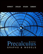 Precalculus : Graphs and Models - Raymond A. Barnett
