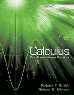 Calculus: Early Transcendental Functions : Student Solutions Manual - Robert T Smith