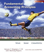 Fundamental Accounting Principles: Chapters 1-12 v. 1 : with Working Papers and Best Buy Annual Report - John J. Wild