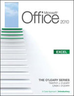 Microsoft Office Excel 2010 : A Case Approach, Introductory: v. 1 - Linda I. O'Leary
