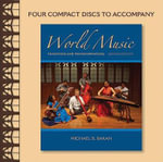 World Music : Traditions and Transformations - Michael B Bakan