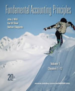 Fundamental Accounting Principles : Chapters 1-12 Vol 1 - John J. Wild