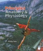 Seeley's Principles of Anatomy and Physiology : AND OLC Bind-in Card - Philip Tate