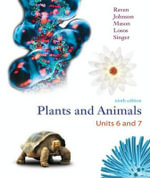 Plant and Animal Biology Units 6 and 7 : Volume Three - Director Peter H Raven