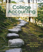 College Accounting, Chapters 1-29 : Chapters 1-12 Vol 1 - John J Wild