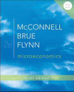 Microeconomics Brief Edition : Principles, Problems, and Policies - Campbell R. McConnell