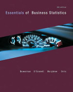 Essentials of Business Statistics with Connect Plus - Bruce Bowerman