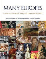 Many Europes with Connect Plus Access Code : Choice and Chance in Western Civilization - Paul Dutton