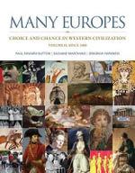 Many Europes, Volume 2 with Connect Plus Access Code : Choice and Change in Western Civilization - Paul Edward Dutton