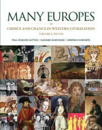 Many Europes, Volume 1 with Connect Plus Access Code : Choice and Chance in Western Civilization - Paul Edward Dutton