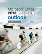 Microsoft Office Outlook 2013 Complete : In Practice - Randy Nordell