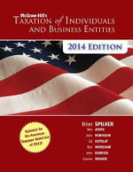 McGraw-Hill's Taxation of Individuals and Business Entities 2014 Edition - Brian Spilker