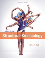 Manual of Structural Kinesiology - R. T. Floyd