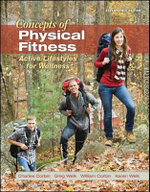 LL Concepts of Physical Fitness : Active Lifestyles for Wellness - Charles B. Corbin