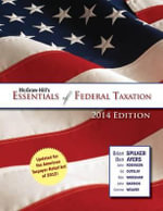 McGraw-Hill's Essentials of Federal Taxation, 2014 Edition - Brian Spilker