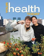 Your Health Today : Choices in a Changing Society - Michael Teague