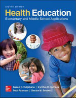 Health Education : Elementary and Middle School Applications - Susan K Telljohann