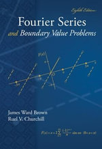 Fourier Series and Boundary Value Problems : Brown and Churchill - James Ward Brown