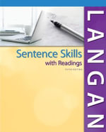 Sentence Skills With Readings : Paragraphs and Essays - John Langan