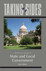Clashing Views in State and Local Government Issues : Clashing Views in State and Local Government - John Wood