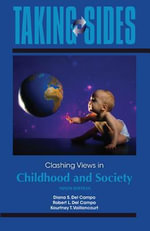 Clashing Views in Childhood and Society : Clashing Views in Childhood and Society - Diana S Del Campo