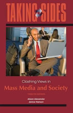 Clashing Views in Mass Media and Society : Taking Sides: Mass Media & Society - Alison Alexander