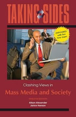 Taking Sides : Clashing Views in Mass Media and Society, Expanded - MS Alison Alexander
