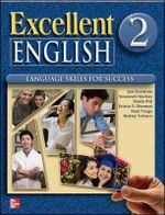 Excellent English 2 Student Book W/Audio Highlights - Jan Forstrom