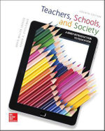 Teachers Schools and Society : A Brief Introduction to Education - David Miller Sadker