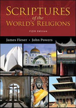 Scriptures of the World's Religions - James Fieser