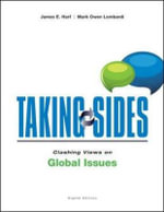 Taking Sides : Clashing Views on Global Issues - James E. Harf