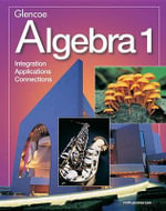 Algebra 1 Student Edition (National) : Integration, Applications, Connections - Foster