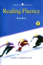 Reading Fluency : Reader, Level F - Camille L.Z. Blachowicz