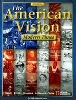 The American Vision : Modern Times - Professor Joyce Appleby