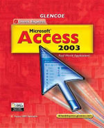 Microsoft Access 2003 : Real World Applications - C Jacqueline Schultz