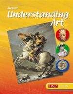 Understanding Art, Student Edition : Time Art Scene - McGraw-Hill