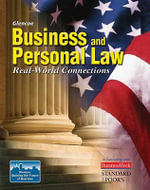 Business and Personal Law : Real-World Connections - Gordon W Brown