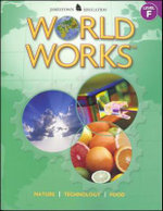World Works, Level F : Nature, Technology, Food - McGraw-Hill - Jamestown Education