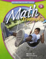 Math Triumphs, Grade 3 Book 3 : Geometry - Frances Basich Whitney